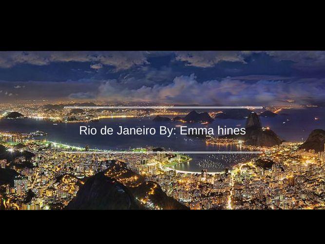 Rio by- Emma Hines