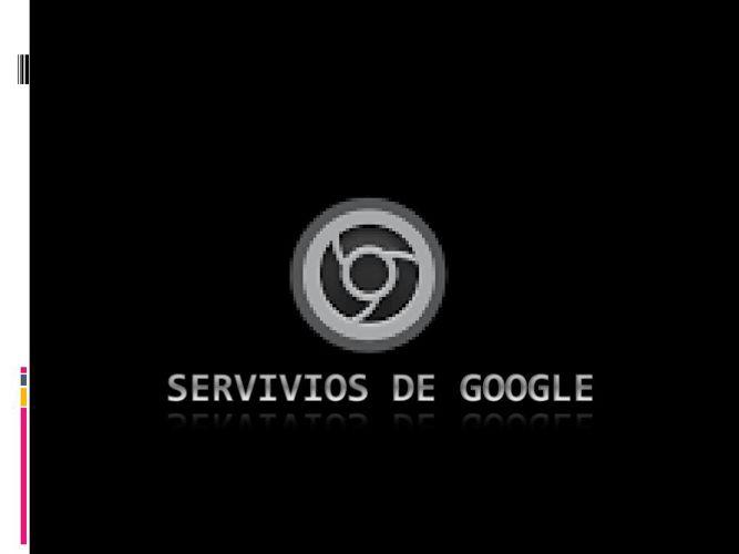 SERVIVIOS DE GOOGLE