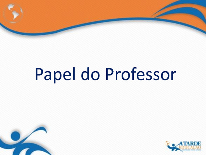 Livro - Papel do Professor