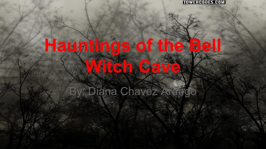 Hauntings of the Bell Witch Cave