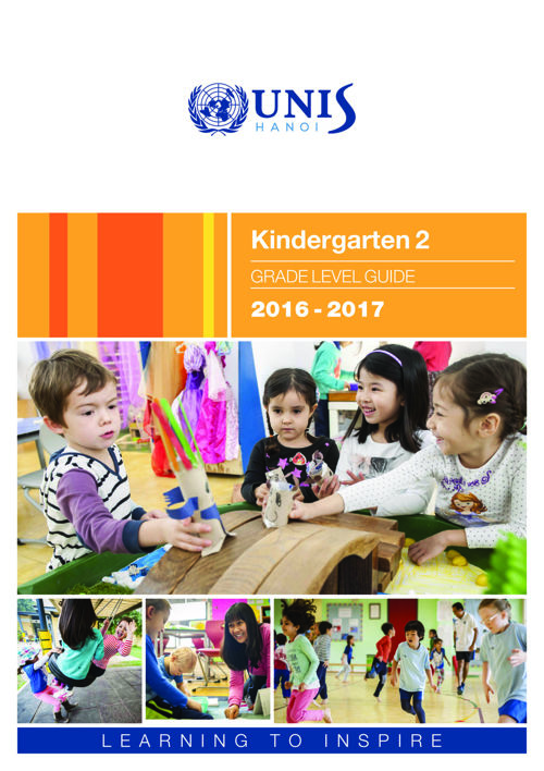 UNIS Hanoi Kindergarten 2 Grade Level Guide 2016-2017