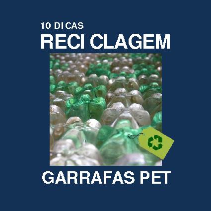 10 DICAS RECICLAGEM GARRAFAS PET