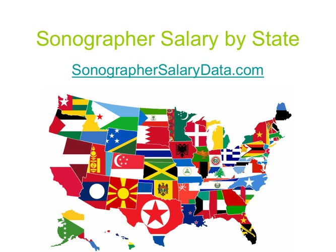 Sonographer Salary by State sonographersalarydata.com