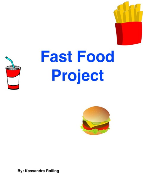 Fast Food: Delicious or Dangerous?