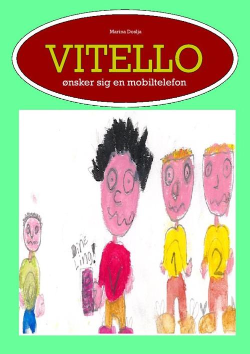 Vitello ønsker sig en mobiltelefon