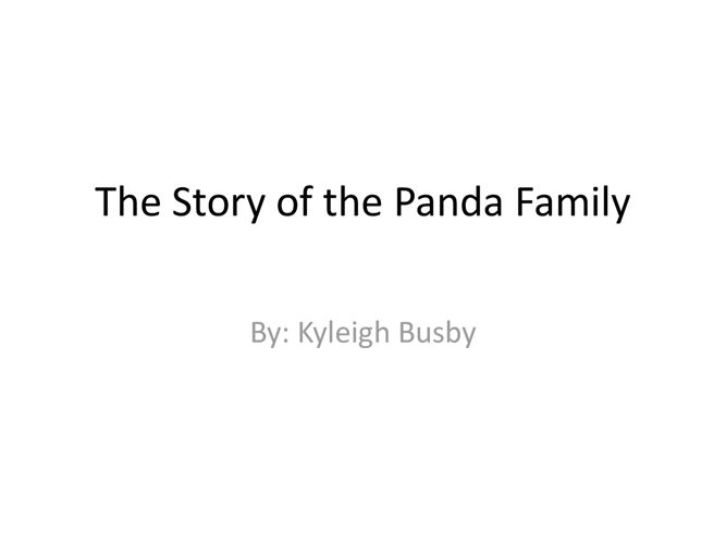The Story of the Panda Family