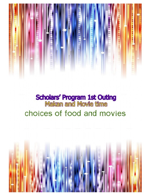 1st Outing - Choices of Food and Movies