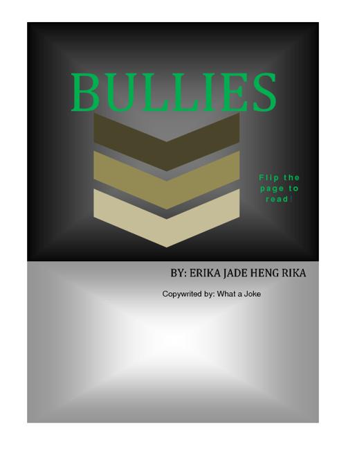 Erika-Bullies