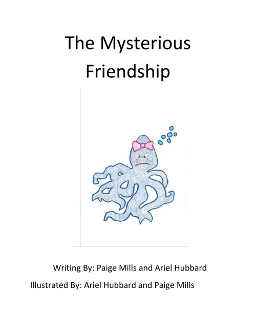 The Mysterious Friendship