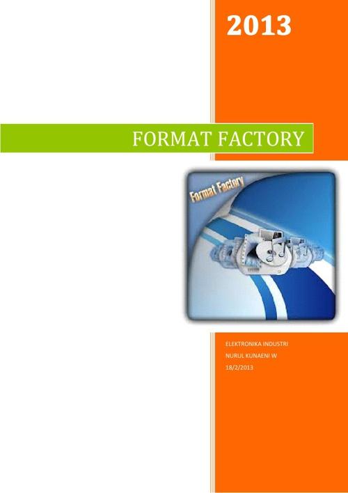 Cara Menggunakan Aplikasi Format Factory