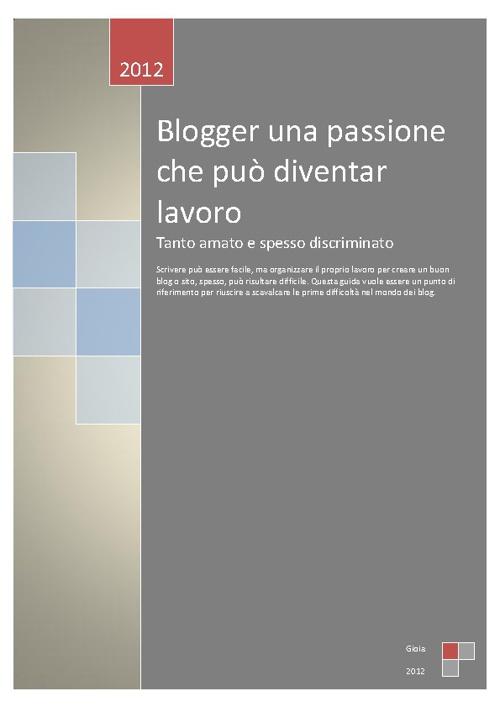 Blogger: una passione che diventa lavoro!