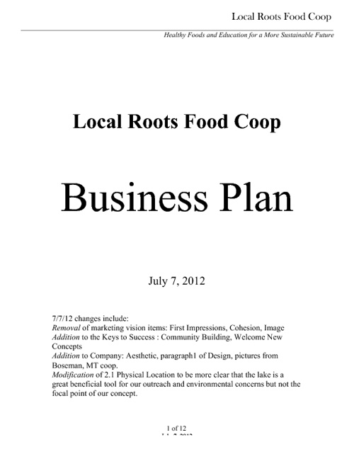 Local Roots Food Co-op Business Plan--Updated July, 2012