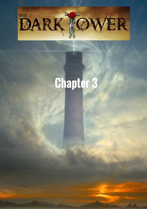 The Dark Tower: Chapter 3-warrior