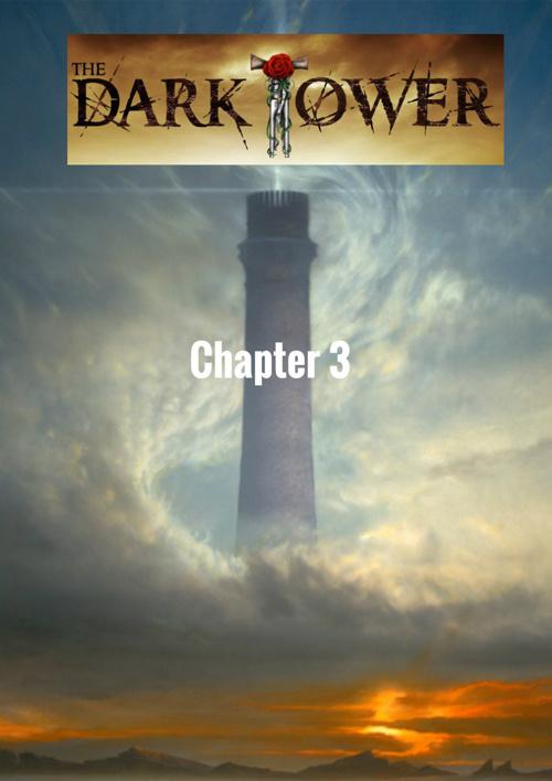 The Dark Tower: Chapter 3-healer