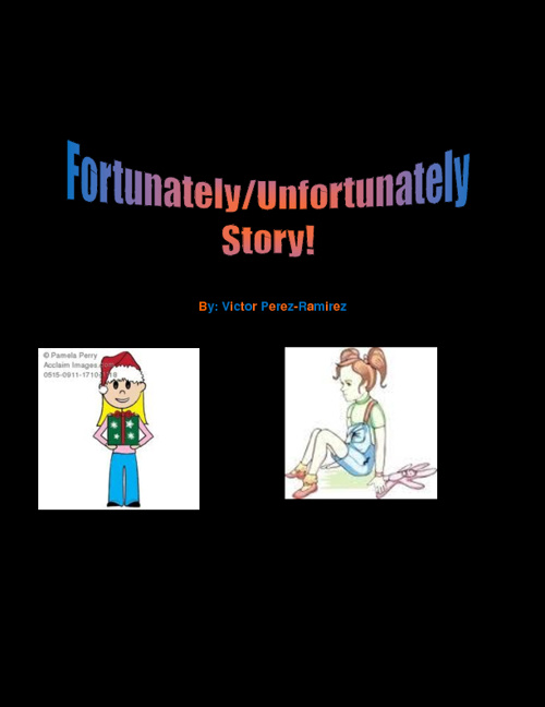 Fortunately/Unfortunately