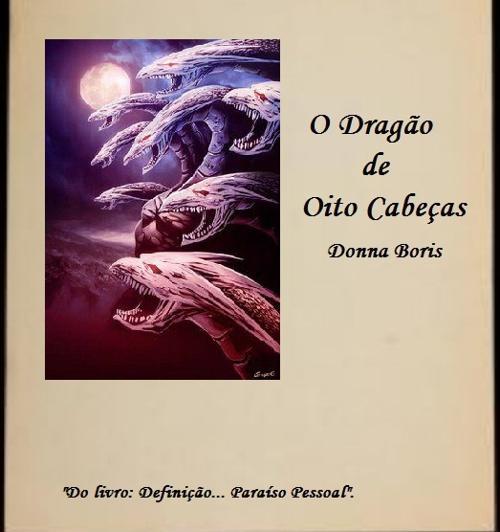 O DRAGÃO DE OITO CABEÇAS