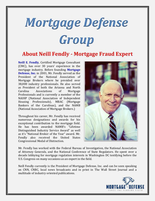 Mortgage Defense Group: About Neill Fendly - Mortgage Fraud Expe