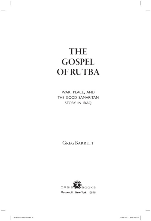 THE GOSPEL OF RUTBA (excerpt with end notes)