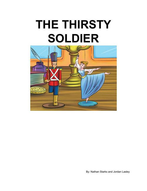 The Thirsty Soldier
