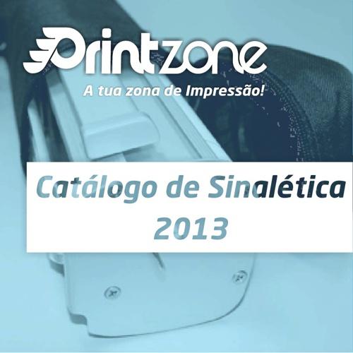 Catálogo Sinalética 2013 - Printzone