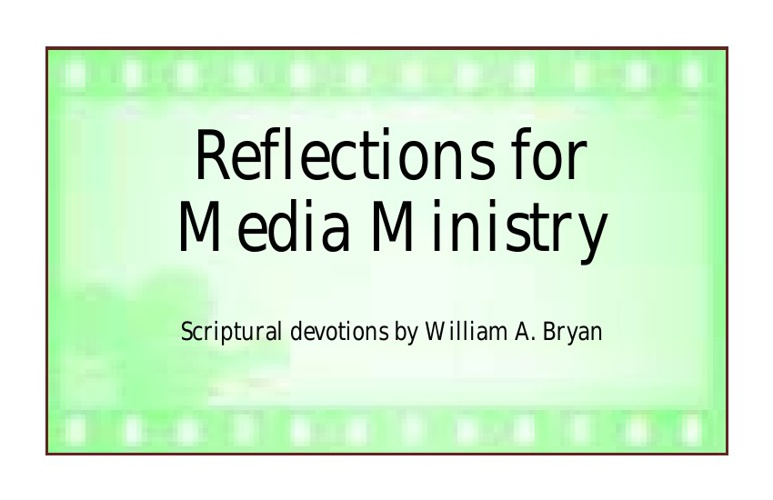 Reflections for Media Ministry