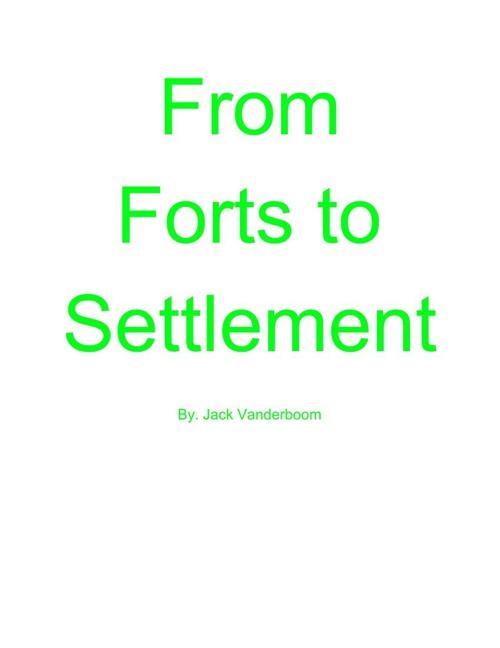 fromfortstosettlment (1)