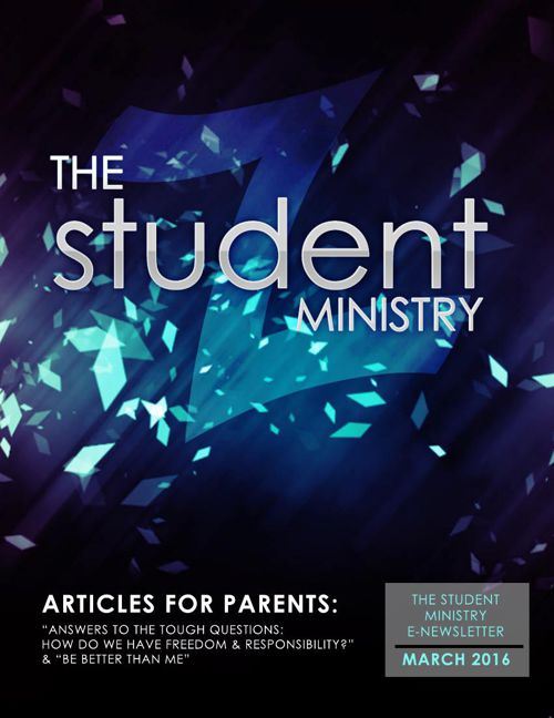 The Student Ministry - March 2016 Parent eNewsletter