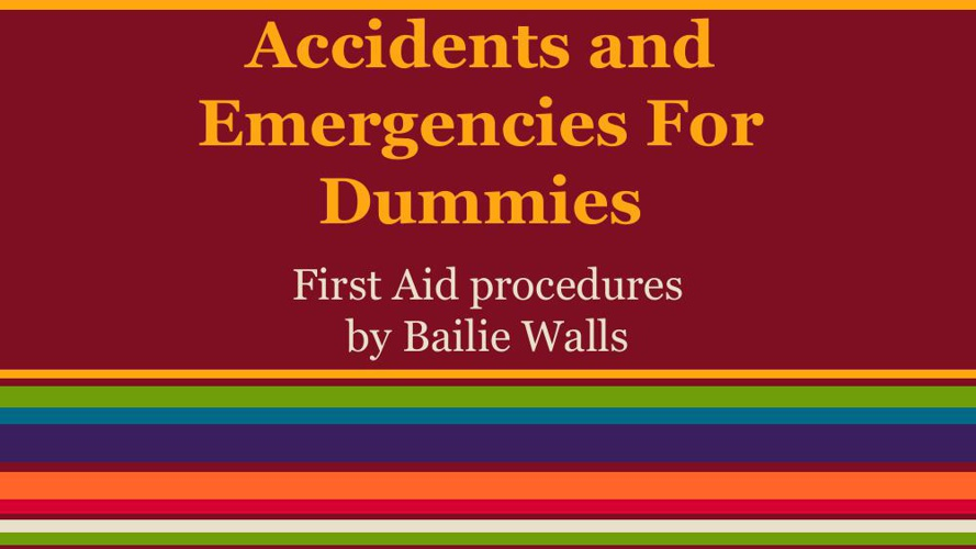 First aid for dummies
