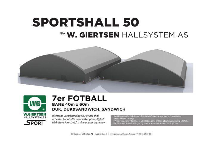 Fotballhall, 7er, W. Giertsen Hallsystem