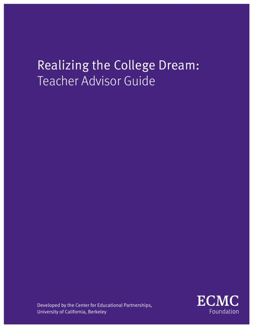 Realizing the College Dream: Teacher's Guide