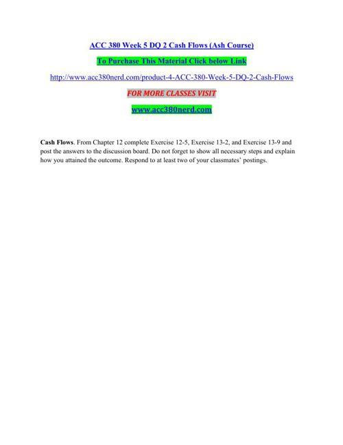 ACC 380 Week 5 DQ 2 Cash Flows