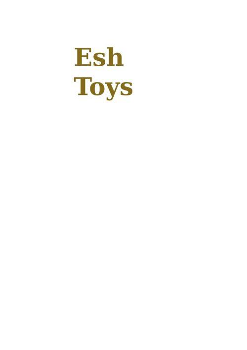 Esh Toys