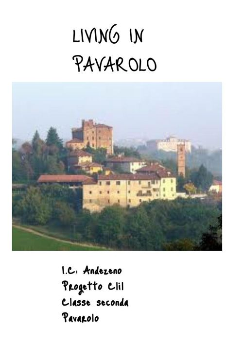 Living in Pavarolo
