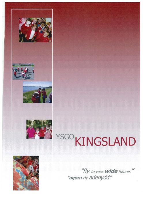 Ysgol Kingsland Prospectus (2009 edition)