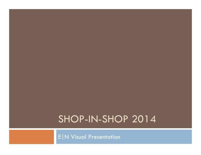 Visual presentation Shop in shop