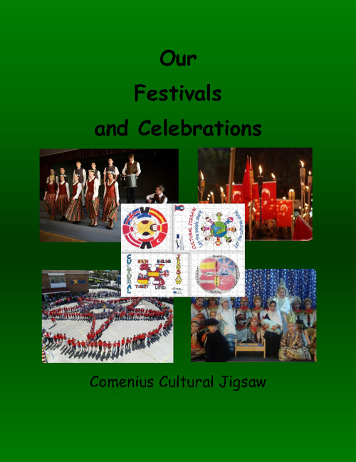 OUR FESTIVALS AND CELEBRATIONS