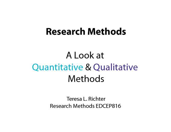 Research Methods- The Quantitative & Qualitative Approaches