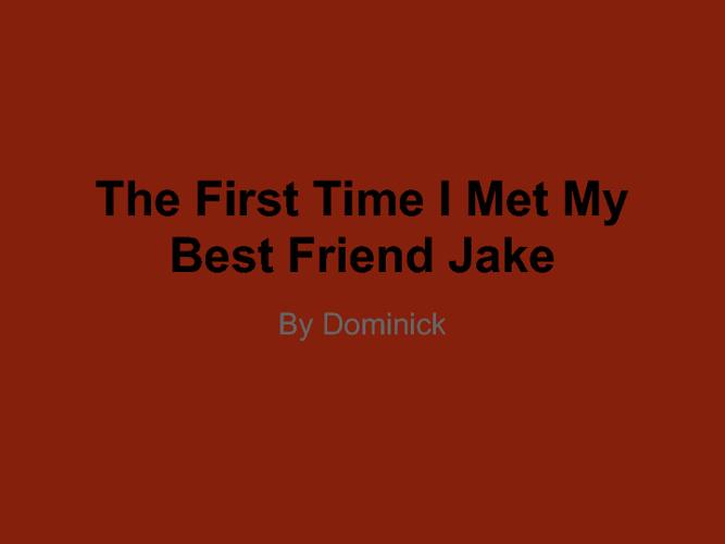 My Best Friend Jake
