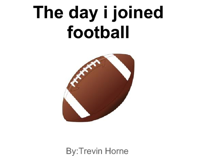 the day i joined football