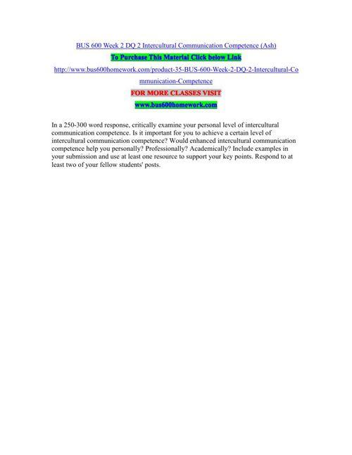 BUS 600 Week 2 DQ 2 Intercultural Communication Competence (Ash)