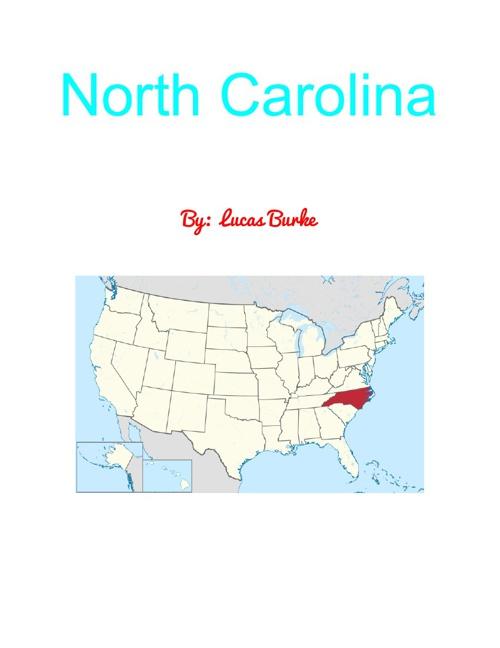 North Carolina By: Lucas