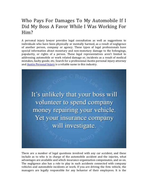 Should My Employer Be Liable For My Accident If They Asked Me To