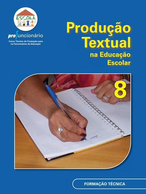 Produção Textual da Educação Escolar