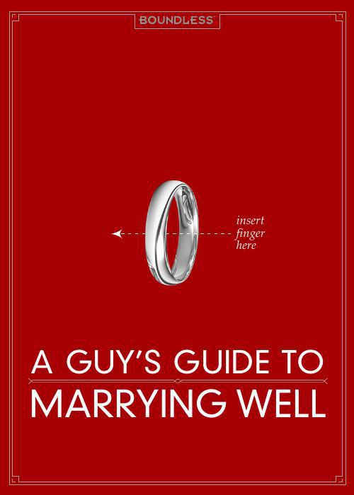 A Guy's Guide to Marrying Well