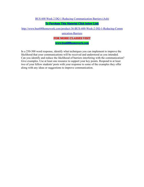 BUS 600 Week 2 DQ 1 Reducing Communication Barriers (Ash)