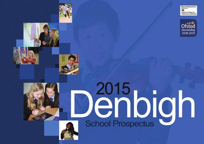 Denbigh School Prospectus 2015