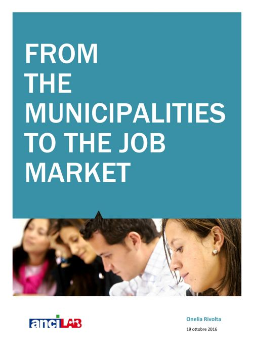 FROM   THE  MUNICIPALITIES TO THE JOB MARKET