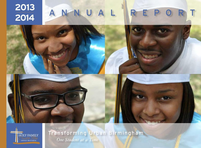 2013 Annual Report for Holy Family Cristo Rey Catholic HS