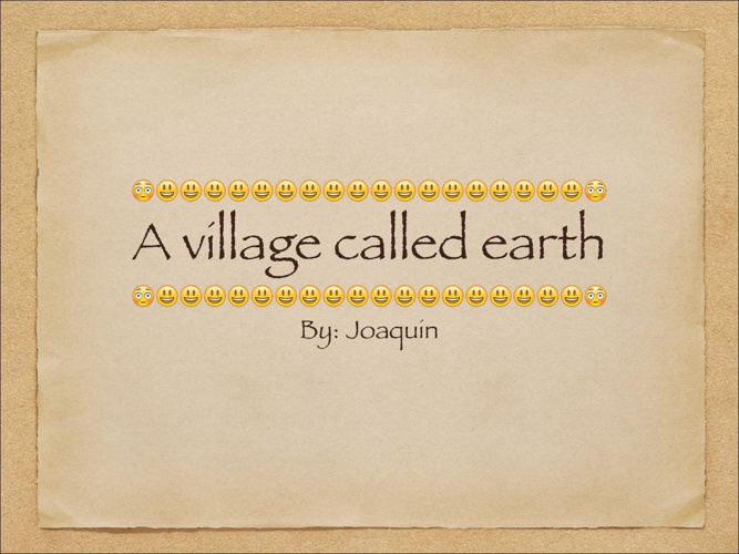 A village called earth