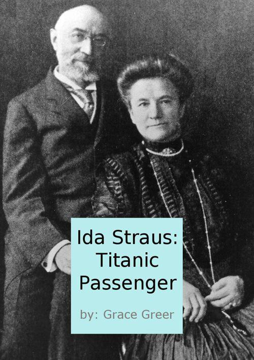 Ida Straus: Titanic Passenger